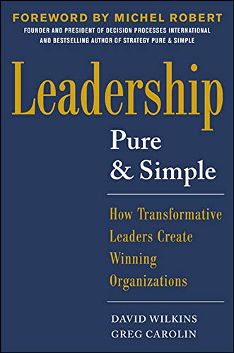 9780071791823: Leadership Pure and Simple: How Transformative Leaders Create Winning Organizations
