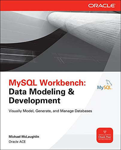9780071791885: MySQL Workbench: Data Modeling & Development (Oracle Press)