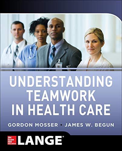 9780071791953: Understanding Teamwork in Health Care