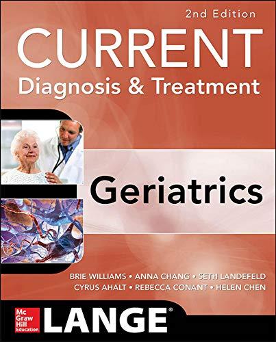 9780071792080: Current Diagnosis and Treatment: Geriatrics 2E (Current Diagnosis & Treatment)