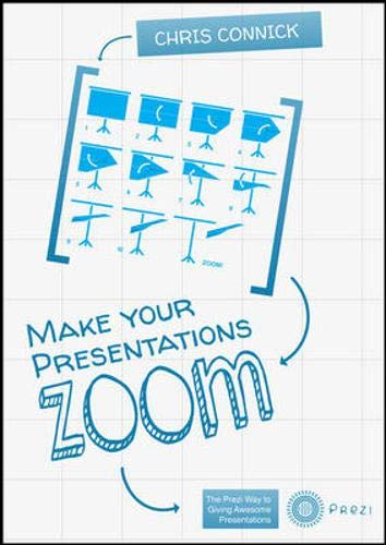 9780071792165: Make Your Presentations Zoom: The Prezi Way to Giving Awesome Presentations