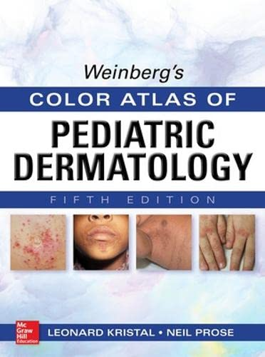 9780071792257: Weinberg's Color Atlas of Pediatric Dermatology, Fifth Edition (Medical/Denistry)