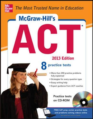 9780071792981: McGraw-Hill's ACT with CD-ROM, 2013 Edition (McGraw-Hill's ACT (W/CD))