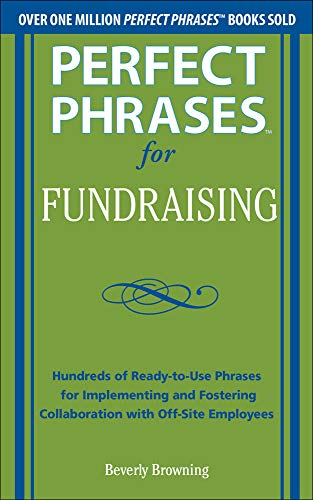 9780071793735: Perfect Phrases for Fundraising