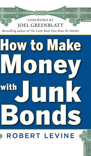 9780071793810: How to Make Money with Junk Bonds