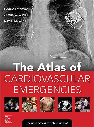 9780071793940: Atlas of Cardiovascular Emergencies