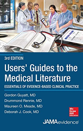 9780071794152: Users' Guides to the Medical Literature: Essentials of Evidence-Based Clinical Practice, Third Edition (Uses Guides to Medical Literature)