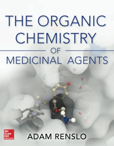 9780071794213: Organic Chemistry of Medicinal Agents