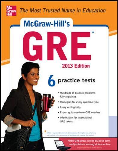 9780071794664: McGraw-Hill's GRE, 2013 Edition