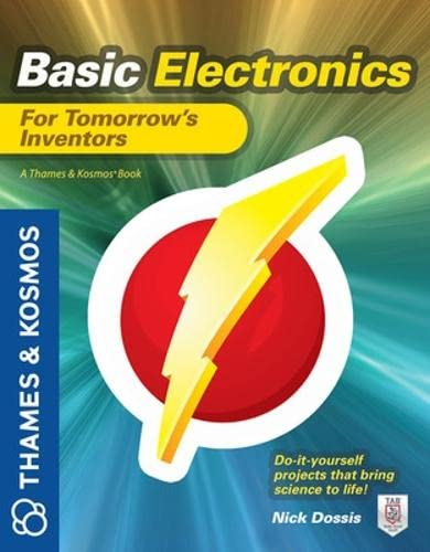 9780071794695: Basic Electronics for Tomorrow's Inventors: A Thames and Kosmos Book