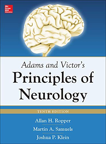 Adams and Victor's Principles of Neurology 10th Edition: Ropper, Allan, Samuels, Martin, Klein...