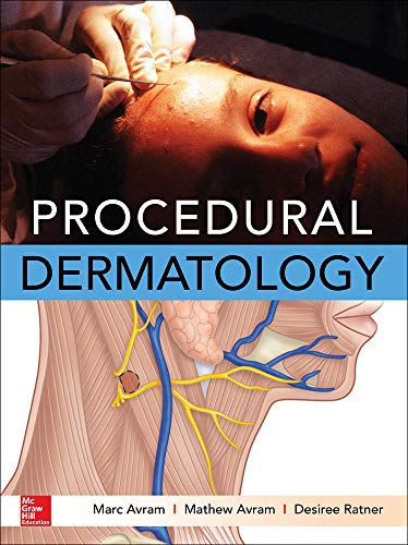 Procedural Dermatology: Avram, Marc/ Avram, Matthew