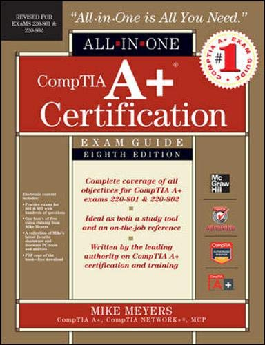9780071795128: CompTIA A+ Certification All-in-One Exam Guide, 8th Edition (Exams 220-801 & 220-802)