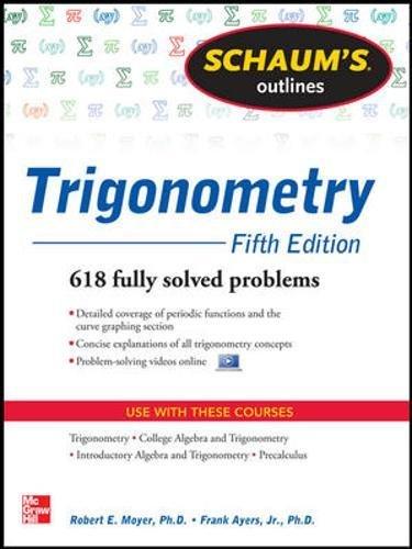9780071795357: Schaum's Outline of Trigonometry, 5th Edition: 618 Solved Problems + 20 Videos (Schaum's Outline Series)