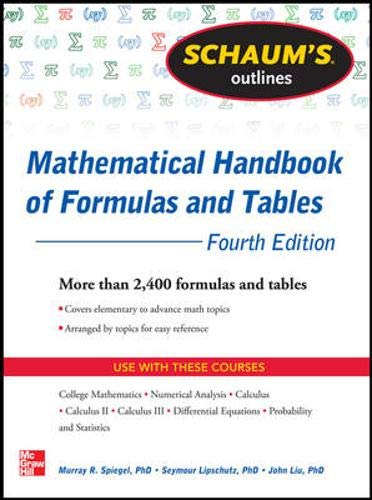 9780071795371: Schaum's Outline of Mathematical Handbook of Formulas and Tables, 4th Edition: 2,400 Formulas + Tables