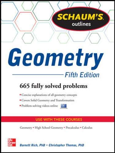 9780071795401: Schaum's Outline of Geometry, 5th Edition: 665 Solved Problems + 25 Videos (Schaum's Outlines)