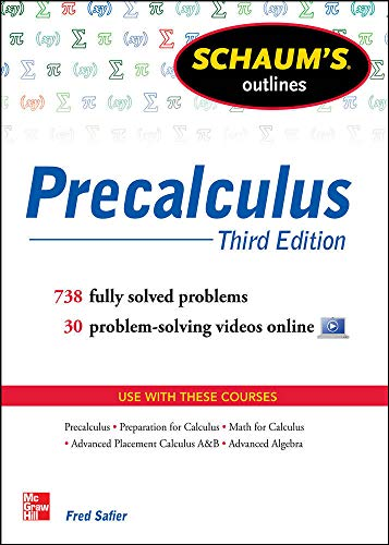 9780071795593: Schaum's Outline of Precalculus, 3rd Edition: 738 Solved Problems + 30 Videos (Schaum's Outline Series)