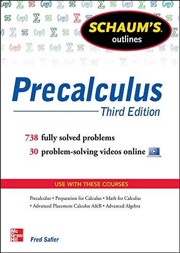 9780071795593: Schaum's Outline of Precalculus, 3rd Edition: 738 Solved Problems + 30 Videos (Schaum's Outlines)