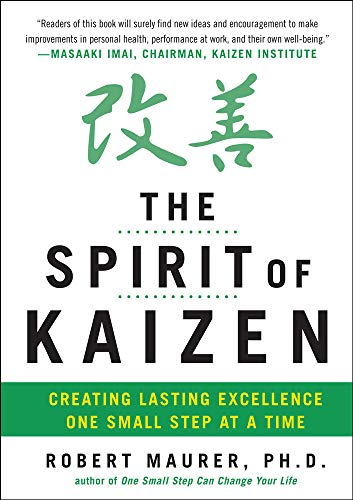 9780071796170: The Spirit of Kaizen: Creating Lasting Excellence One Small Step at a Time