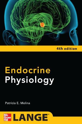 Endocrine Physiology, Fourth Edition: Molina, Patricia E.