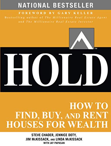 9780071797047: HOLD: How to Find, Buy, and Rent Houses for Wealth: How to Find, Buy, and Rent Houses for Wealth (Millionaire Real Estate)