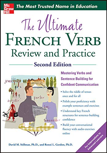 9780071797238: The Ultimate French Verb Review and Practice, 2nd Edition (UItimate Review & Reference Series)