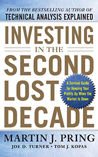 9780071797443: Investing in the Second Lost Decade: A Survival Guide for Keeping Your Profits Up When the Market Is Down
