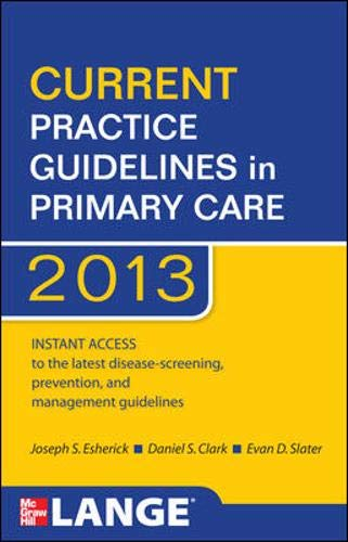 9780071797504: CURRENT Practice Guidelines in Primary Care 2013