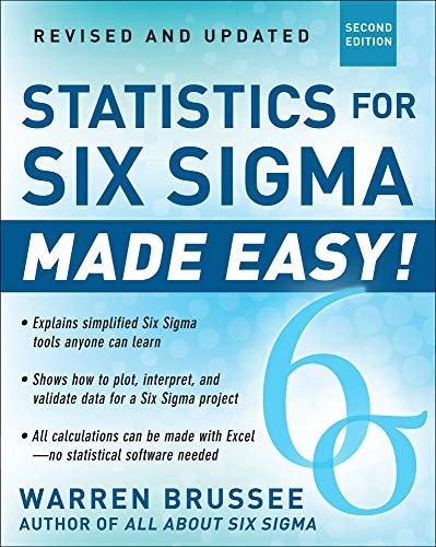 9780071797535: Statistics for Six Sigma Made Easy! Revised and Expanded Second Edition (General Finance & Investing)