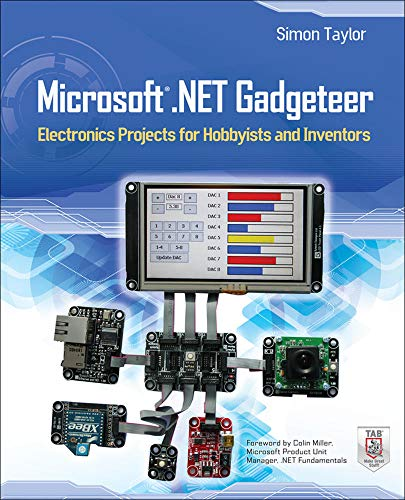9780071797955: Microsoft .NET Gadgeteer: Electronics Projects for Hobbyists and Inventors