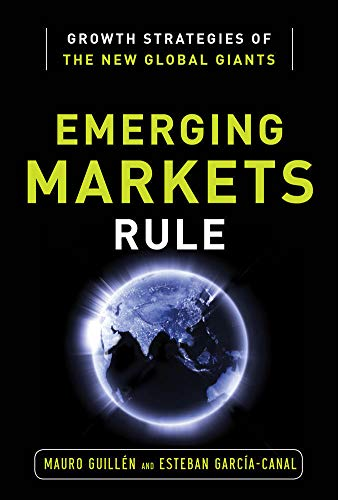 9780071798112: Emerging Markets Rule: Growth Strategies of the New Global Giants