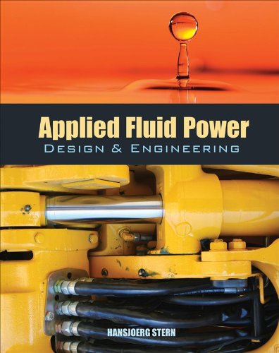 9780071798228: Applied Fluid Power Design and Engineering