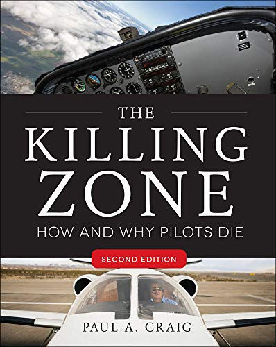 9780071798402: The killing zone: how & why pilots die