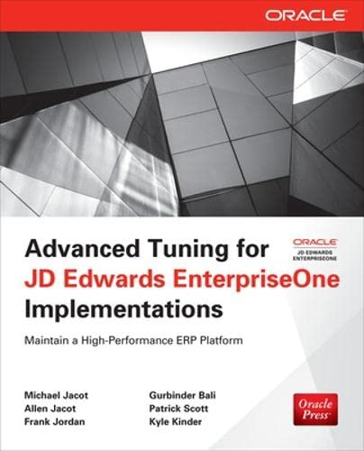 9780071798549: Advanced Tuning for JD Edwards EnterpriseOne Implementations