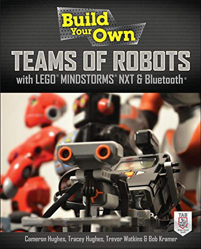 9780071798563: Build Your Own Teams of Robots with LEGO® Mindstorms® NXT and Bluetooth® (Electronics)