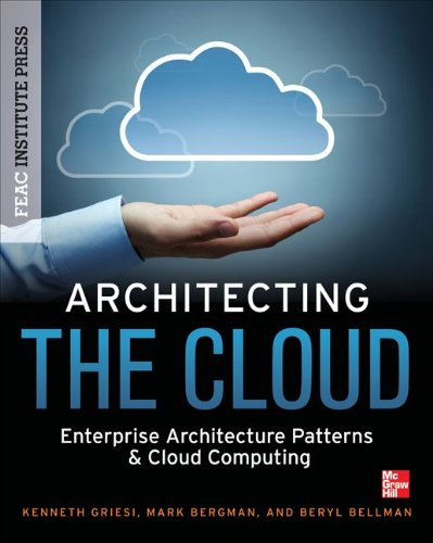 9780071798624: Architecting the Cloud