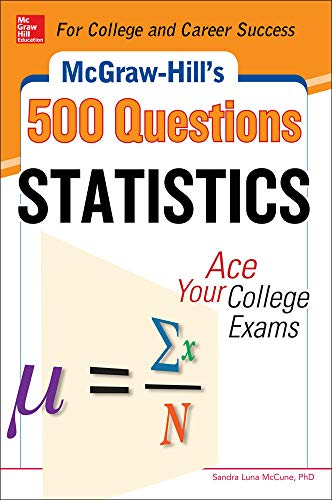9780071798723: McGraw-Hill's 500 Statistics Questions (McGraw-Hill's 500 Questions)