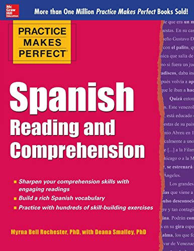 9780071798884: Practice Makes Perfect Spanish Reading and Comprehension (Practice Makes Perfect Series)