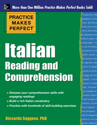 9780071798952: Practice Makes Perfect Italian Reading and Comprehension (Practice Makes Perfect Series)