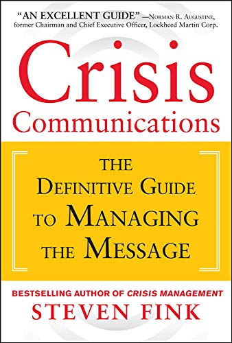 9780071799218: Crisis Communications: The Definitive Guide to Managing the Message