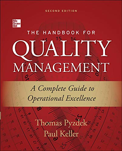 9780071799249: The Handbook for Quality Management, Second Edition: A Complete Guide to Operational Excellence (Mechanical Engineering)