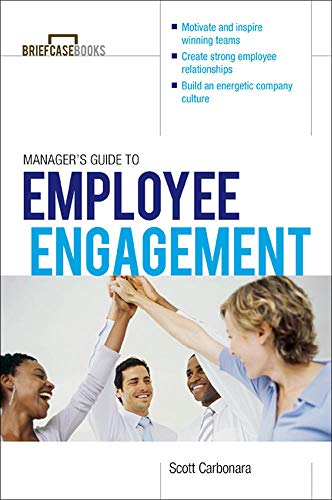 9780071799508: Manager's Guide to Employee Engagement (Briefcase Book)