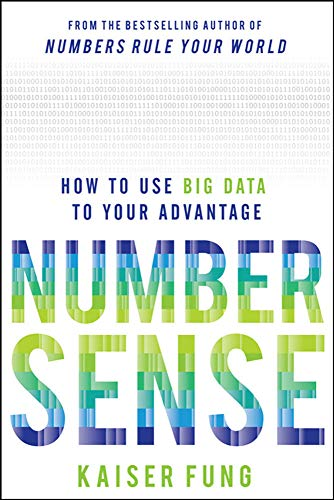 9780071799669: Numbersense: How to Use Big Data to Your Advantage