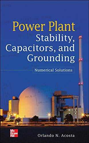 9780071800082: Power Plant Stability Capacitors and Grounding: Numerical Solutions