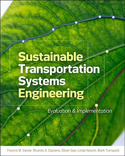 9780071800129: Sustainable Transportation Systems Engineering: Evaluation & Implementation (Mechanical Engineering)