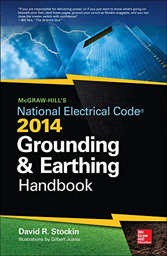 9780071800655: McGraw-Hill's NEC 2014 Grounding and Earthing Handbook