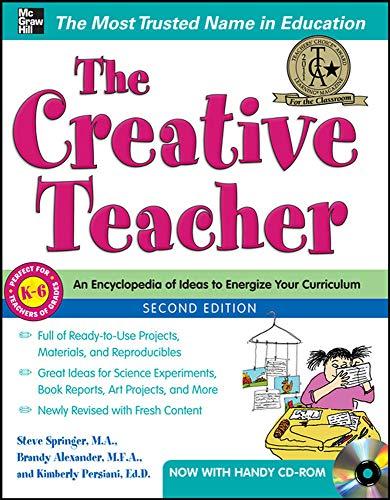 The Creative Teacher, 2nd Edition (Spanish Imports - BGR): Springer, Steve; Alexander, Brandy; ...