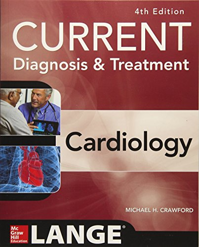 Current Diagnosis and Treatment Cardiology, Fourth Edition