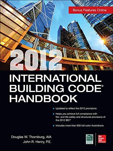 9780071801317: 2012 International Building Code Handbook