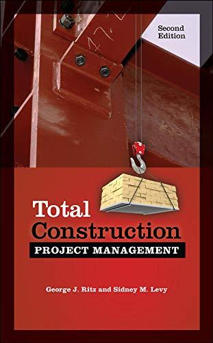 9780071801379: Total Construction Project Management, Second Edition (P/L Custom Scoring Survey)